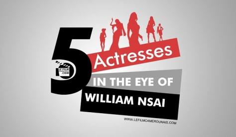 5-actresses-in-the-eye-of-william-nsai-lefilmcamerounais-1