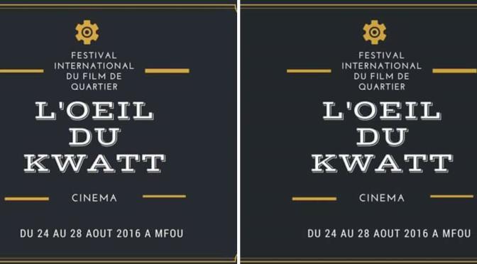 """FESTIVAL : Appels à films """"L'Oeil du Kwat"""""""